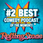 Rolling Stone listed PMC as #2 Best Comedy Podcast of the Moment