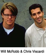 Will McRobb and Chris Viscardi