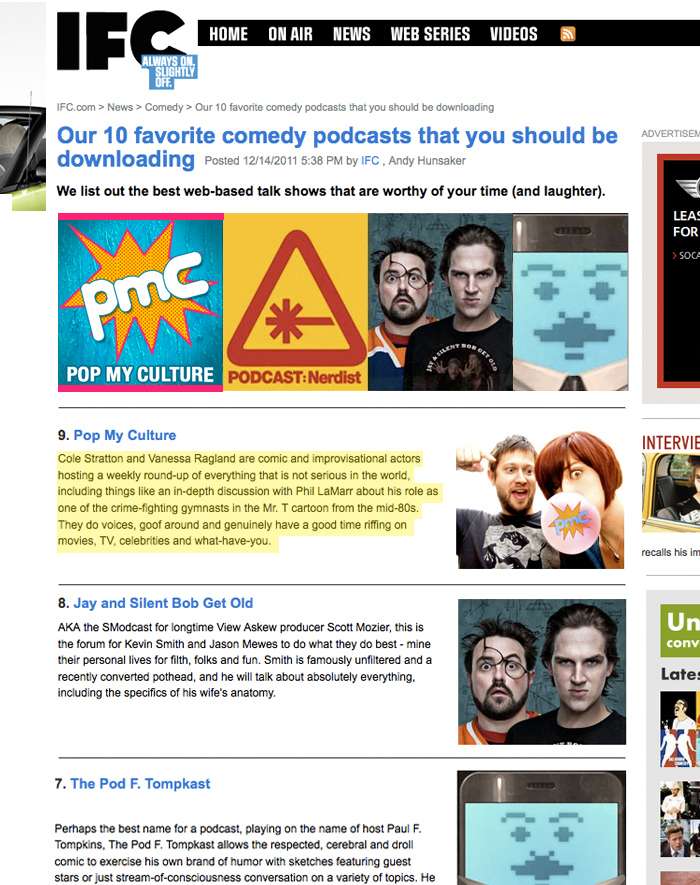IFC's favorite comedy podcast is pop my culture podcast with Cole Stratton and Vanessa Ragland