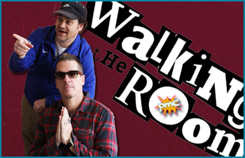 Walking the Room guests Dave Anthony and Greg Behrendt