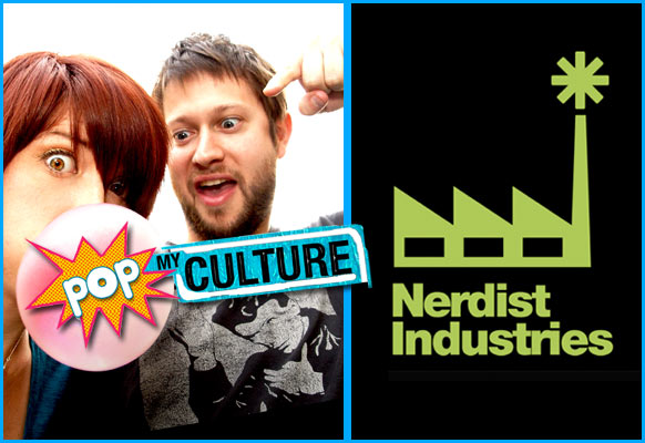 Nerdist industries takes in Pop My Culture Podcast